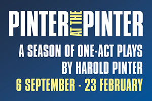 Pinter at the Pinter Season